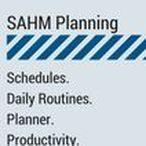SAHM Planning / Stay at home mom. Schedules. Daily Routines. Planner. Productivity. Projects. Motivation. Home Executive.