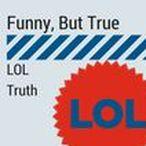 Funny, But True / Funny, But True. LOL. Truth. Insight Academy. www.timeforplanning.com