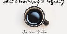 Biblical Homemaking & Hospitality / The Proverbs 31 Home for Woman