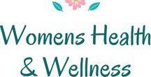 Womens Health & Wellness / Herbs/Healthy Living/Women's Health/Natural Remedies/Herbal Remedies/Ideas on Women's Health Issues