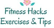 Fitness Hacks Exercises & Tips / Fitness Tips & Hacks for a Healthy Lifestyle