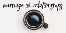 Marriage and Relationships / Biblical Advice on Marriage and Relationships.