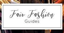 Fair Fashion | Guides & Tipps / Shopping-Tipps & Guides rund um Fair Fashion, Grüne Mode, Nachhaltige Mode, Eco Fashion, Slow Fashion, faire Mode, vegane Mode, nachhaltige Kleidung