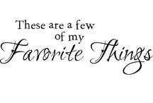 My Favorite Things / by Sara Baker