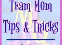 Team Mom Tips & Tricks