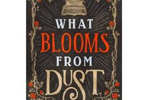 Book Board: What Blooms from Dust