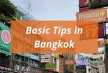 Basic Tips in Bangkok / Basic tips about Bangkok. Spend time on unexpected discoveries rather than unexpected problems.
