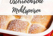 Österreichische Mehlspeisklassiker / Die besten Rezepte mit traditionellen Mehlspeisen aus Österreich.