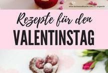 Valentinstag Rezepte / Liebe geht durch den Magen! :-)