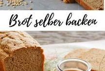 Brot Rezepte / Hier findest du köstliche Brot Rezepte zum Brot selber backen