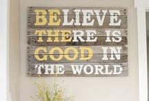 Words of Wisdom / by Heather Bauer
