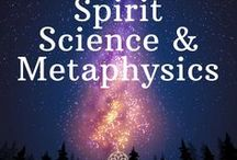 Spirit Science and Metaphysics / Explore the nature of reality - inner and outer worlds and learn that you can navigate in all of them. You are a true traveler!