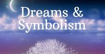 Dreams & Symbolism / Dreams are perhaps our most direct form of guidance available from our soul-selves. Learn how to understand what they are telling you and gain deep insight into your highest needs and ideals.