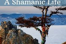 Shamanic Life / We can all live a shamanic life, embodying connectedness, living inside the knowledge that everything has spirit. Even if you do not walk deep within the otherworlds, you can live deeply in awareness of them.