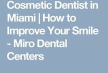 Dental Blogs in South Florida / Blogs on important dental topics from Miro Dental Centers in South Florida!