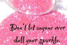 Let it sparkle and shine / by Kim K