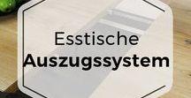 Auszugssysteme Esstische / Ein Überblick über die Auszugssysteme verschiedener Esstische bekommen Sie bei COMNATA Esstisch