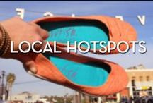 Local Hotspots / Our favorite spots around LA: where we've been and where we want to go! / by Blowfish Shoes
