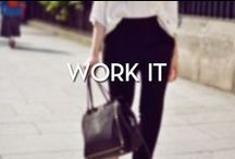 Work It / The perfect work outfit inspiration for any working class woman! / by Blowfish Shoes