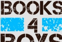 Books for the boys / Ideas for books to buy or go and check out at the library  / by Hannah W