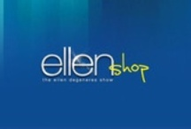 Ellen Degeneres Shop / by Ashley 0524