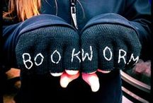 Bookworm / Books and more books and then---oh, hey, how about even more books? Don't mind if I do. / by Eve Wentworth