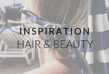 Inspiration: Hair + Beauty / Beauty and hair looks we love - get inspired!