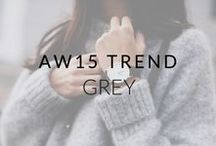 AW15 Trend: Grey on Grey / Grey on grey is just perfect for those Winter-y days when you don't know what to wear.