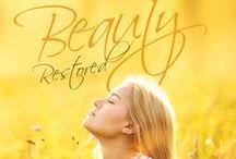 Beauty Restored (New Release!)
