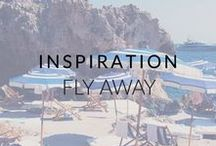 Inspiration: Fly Away / Near and Far: Places we have been and places we dream of going.
