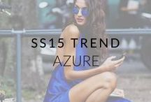 SS15 Trend: Azure / Get inspired for SS15: Our favourite new colour is stunning, bold azure blue.