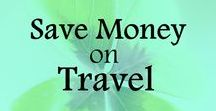 Save Money on Travel / Tips and ideas on how to save money on travel. Frugal living ideas, ways to save money, frugal lifestyle, money saving tips.