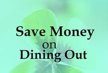 Save Money on Dining Out / Tips and ideas on how to save money on restaurants, save while dining out. Frugal living ideas, ways to save money, frugal lifestyle, money saving tips.