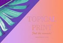 2017 Trends: Tropical print