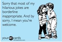 For a Good Laugh / by Amanda K. Larrinaga