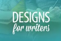 DESIGNS FOR WRITERS / Design inspiration and help for writers. / by Melody | finicky designs