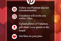 Valentine's Day Contest (#PinToWin) / Cloudnine presents #PinToWin contest to make your Valentine's Day more special. Participate and upload pins related to your valentine gift ideas or love quotes in the board. And get likes on your PIN. The maximum liked PIN will win a gift voucher. Hurry, submit your entries by 29th Feb'16.