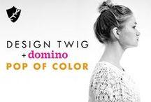 Design Twig + domino: POP OF COLOR