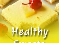 Healthy Sweets / #desserts #sweets