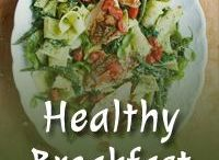 Healthy Breakfast / #healthy #breakfast