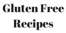 Gluten Free Recipes / This board contains gluten free recipes. What to cook without using products made from gluten.