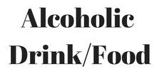 Alcoholic Drinks and Foods / Lots of different types of alcoholic drinks and foods made with alcohol.