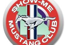 Show-Me Mustang Club / The Show-Me Mustang Club was founded in 1986 & still going strong 30+ years later!