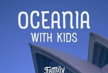 Oceania Travel / Find out the best things to do when traveling Oceania countries with kids! Maybe create a family travel bucketlist? With our tips on the best family friendly destinations in Oceania, you will be well versed in all that it has to offer!  Discover some of the world's best beaches and wildlife in Sydney, Australia, or tap in to your adventurous side and opt for a family road trip through beautiful New Zealand. Wherever your heart leads you in Oceania, there is definitely something for everyone!