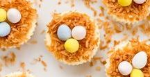 Easter Dinner and Dessert / Delicious and creative ideas for Easter Dinner and Easter Dessert.