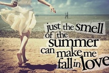 Summer loving / The seasons may change, the winds blow and the rains fall, but it is forever summer in my heart...