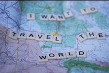 Travel / My life's to-do list!  Oh the places I'll go...