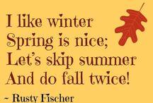 Fall, the BEST season of all! / by Alisha Byrd