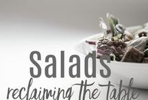 SALADS: Reclaiming the Table / Who said salad has to be boring? Not here!  We bring out the healthiest, yet most delicious recipes that will please even the pickiest eaters.