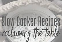 SLOW COOKER: Reclaiming the Table / Slow Cookers, otherwise known as Crockpots:  The ultimate time-saving cooking method, you will be jumping for joy when you leave the house in the morning and come home to a hot meal on the table!